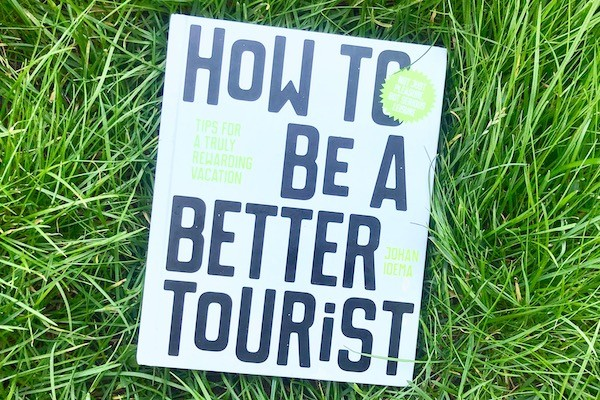 How to be a better tourist Alice goes Wild
