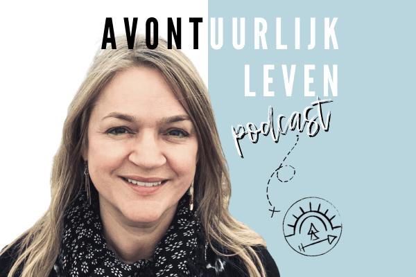 Avontuurlijk leven podcast