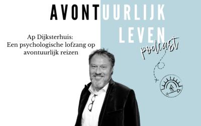 Ap Dijksterhuis: Een psychologische lofzang op avontuurlijk reizen