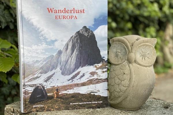 Legendarische wandeltochten in 'Wanderlust Europa'
