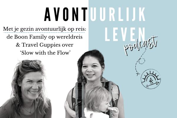 Met je gezin avontuurlijk op reis: de Boon family & Travel Guppies