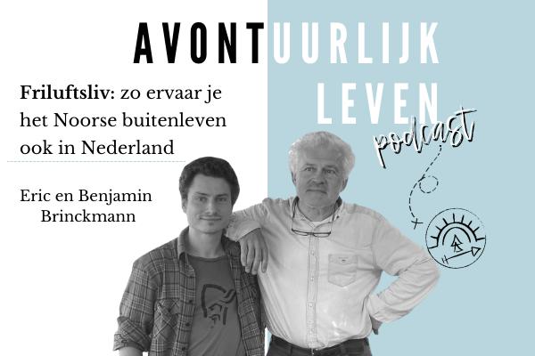 Friluftsliv: zo ervaar je het Noorse buitenleven ook in Nederland